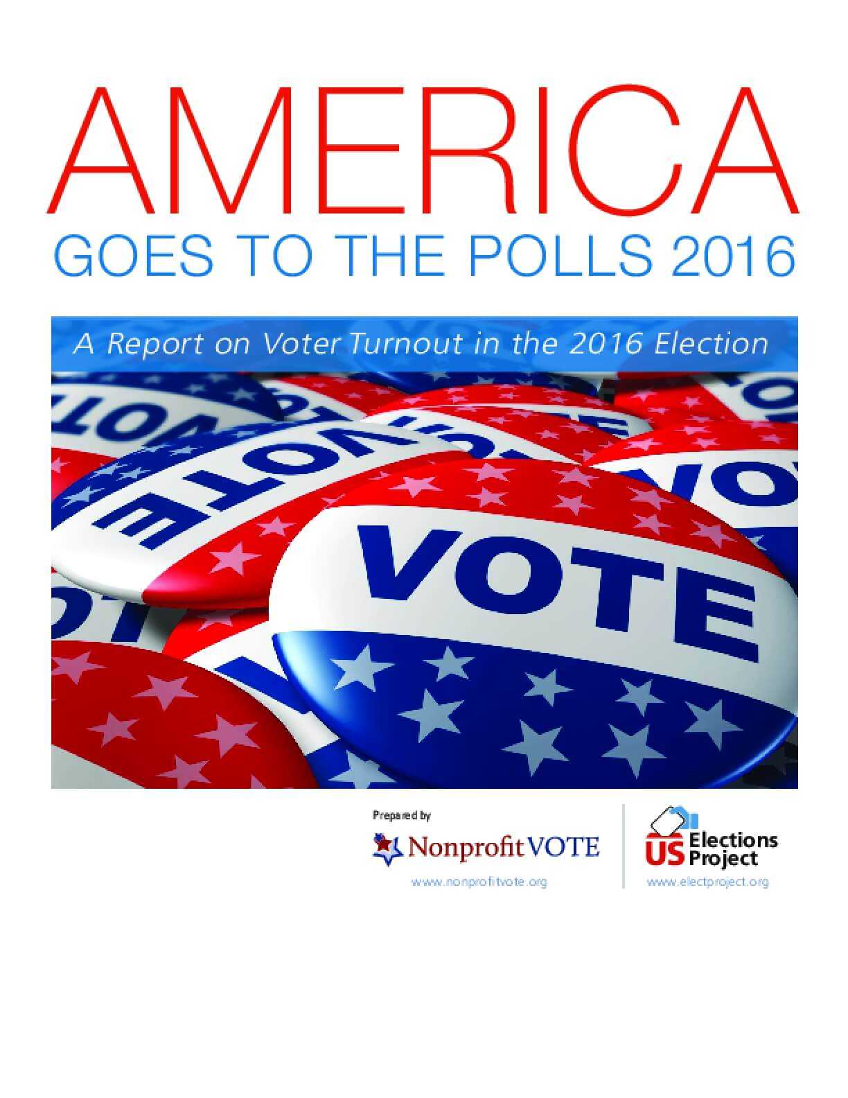 America Goes to the Polls: A Report on Voter Turnout in the 2016 Election