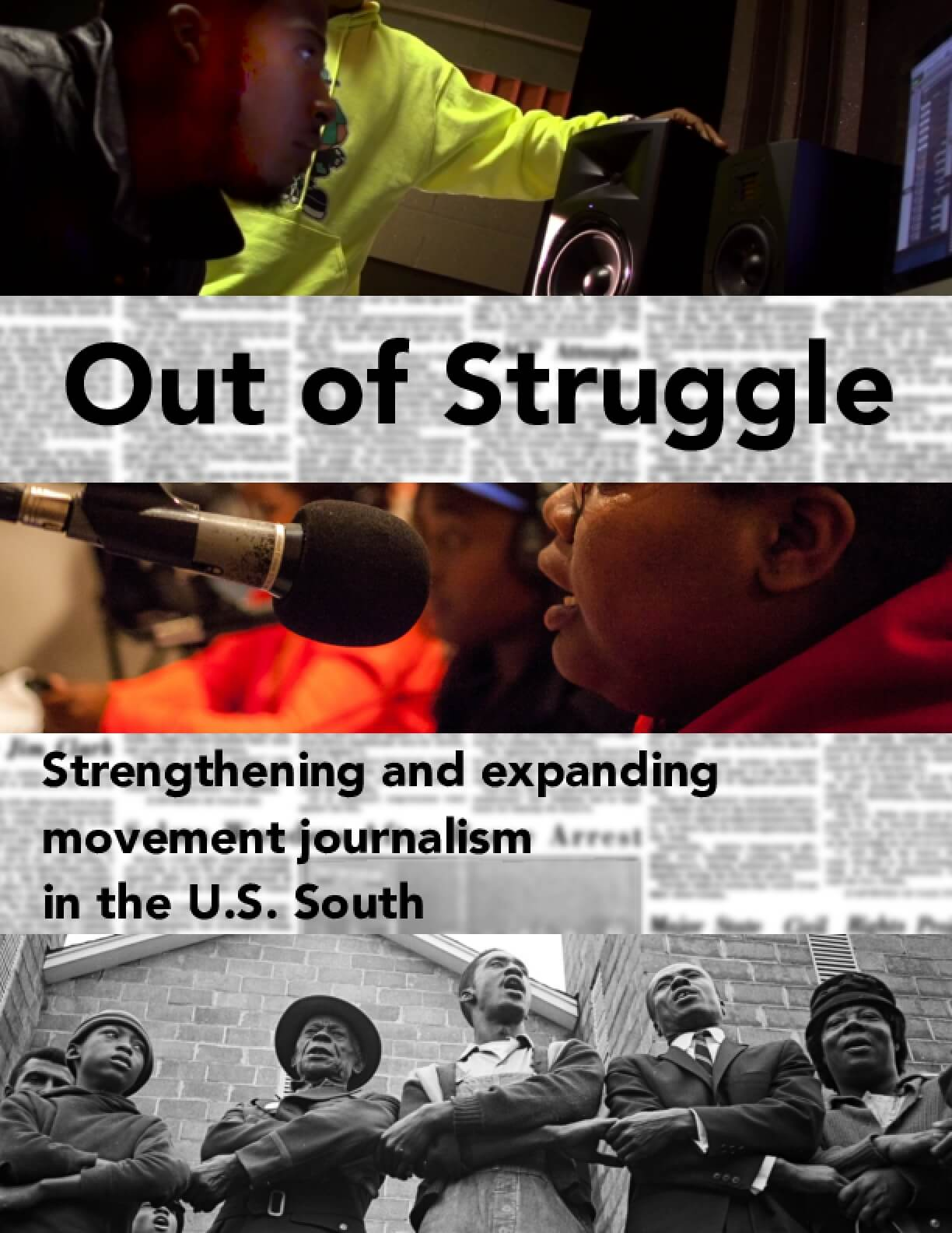 Out of Struggle: Strengthening and Expanding Movement Journalism in the U.S. South