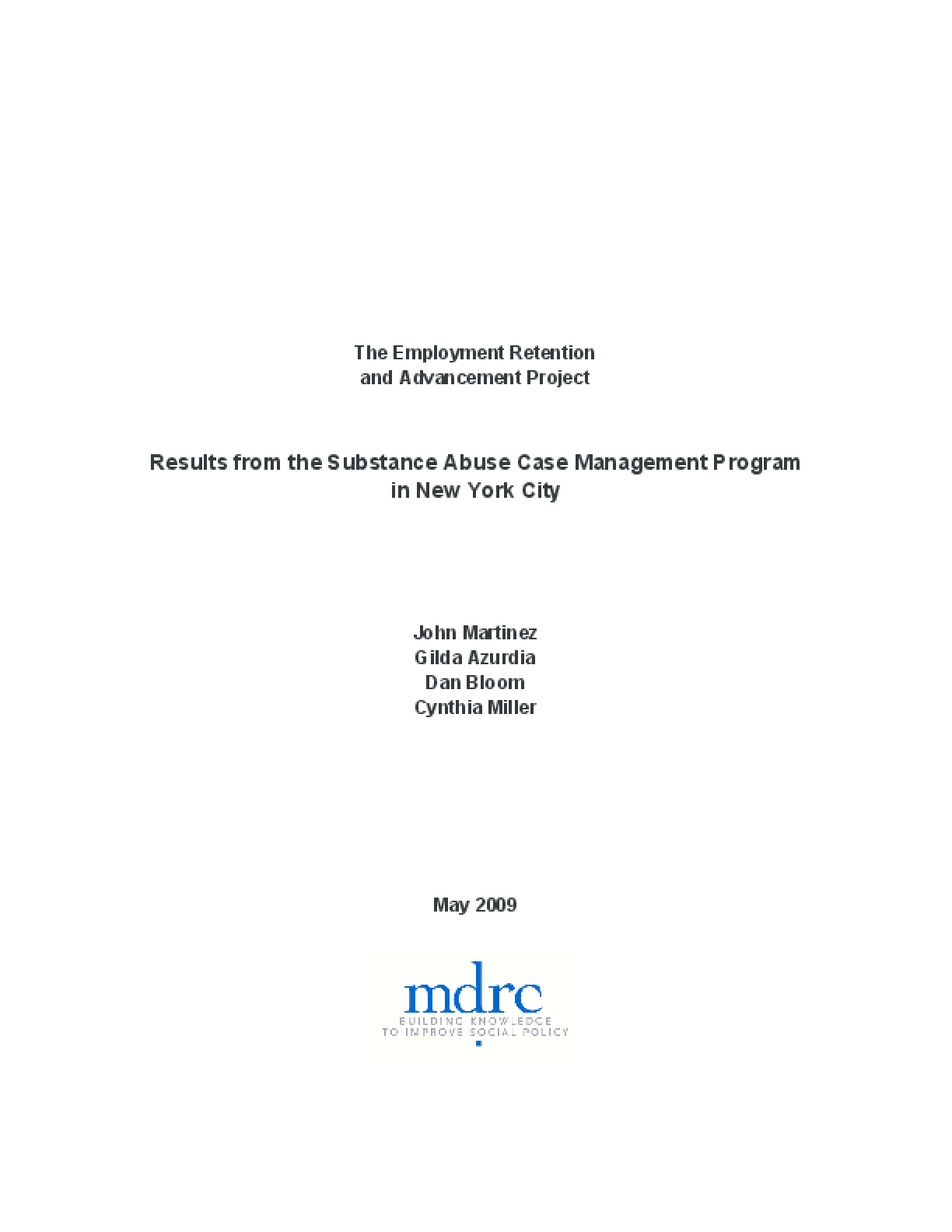 The Employment Retention and Advancement Project: Results from the Substance Abuse Case Management Program in New York City