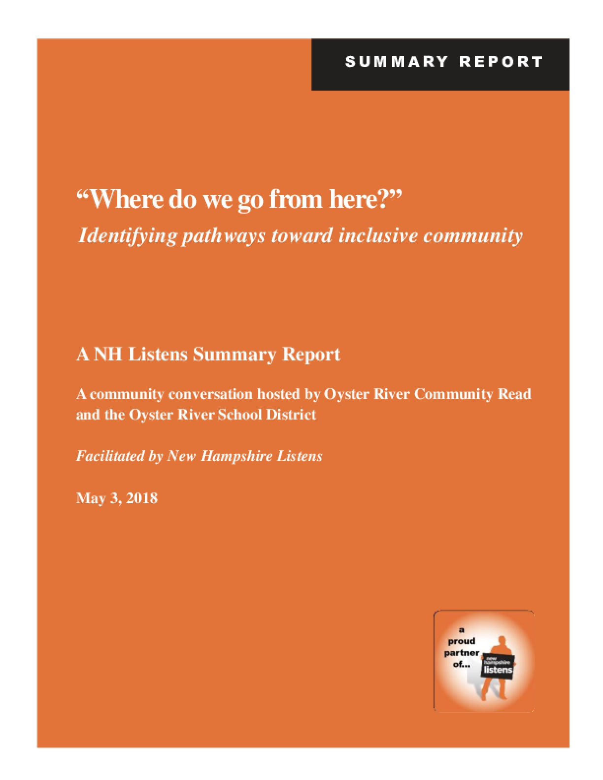"""""""Where do we go from here?"""" Identifying pathways toward inclusive community"""