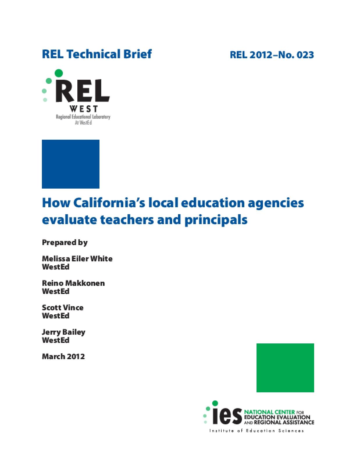 How California's Local Education Agencies Evaluate Teachers and Principals