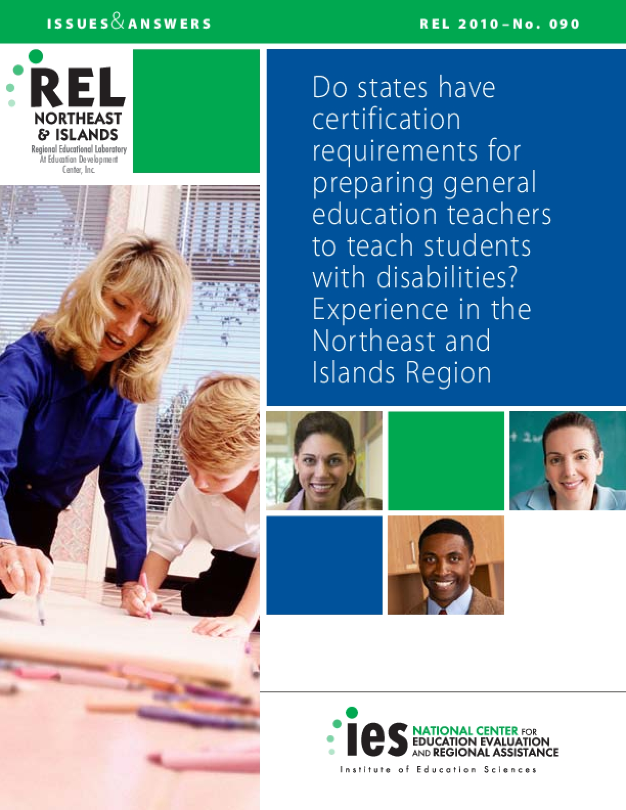 Do States Have Certification Requirements for Preparing General Education Teachers to Teach Students with Disabilities? Experience in the Northeast and Islands Region