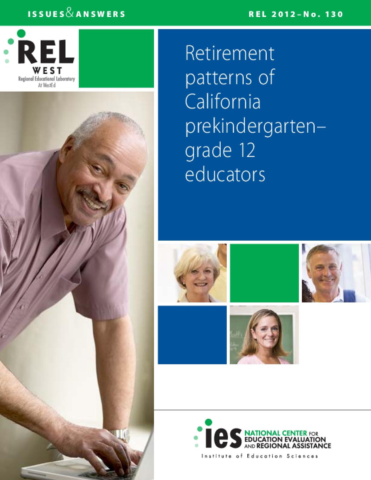 Retirement Patterns of California Prekindergarten-Grade 12 Educators