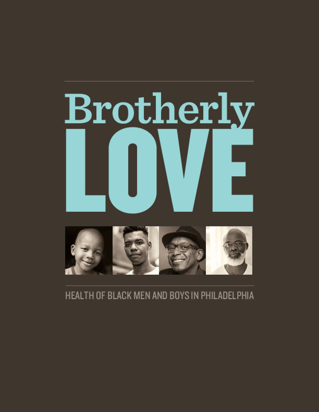 Brotherly Love: Health of Black Men and Boys in Philadelphia