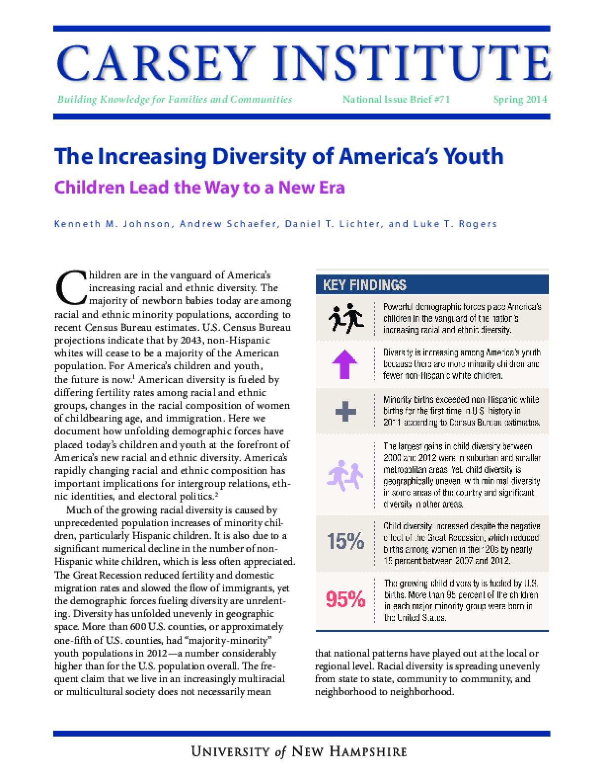 The Increasing Diversity of America's Youth: Children Lead the Way to a New Era