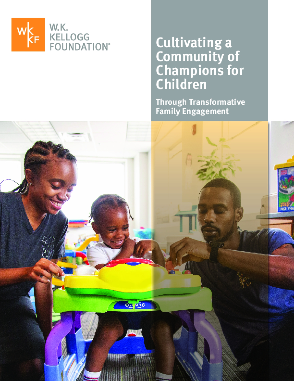 Cultivating a Community of Champions for Children: Through Transformative Family Engagement