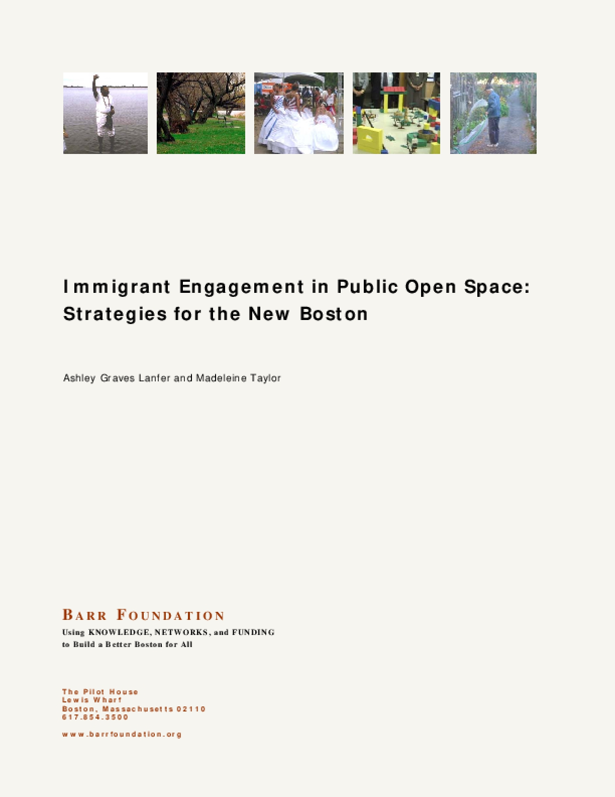 Immigrant Engagement in Public Open Space: Strategies for the New Boston
