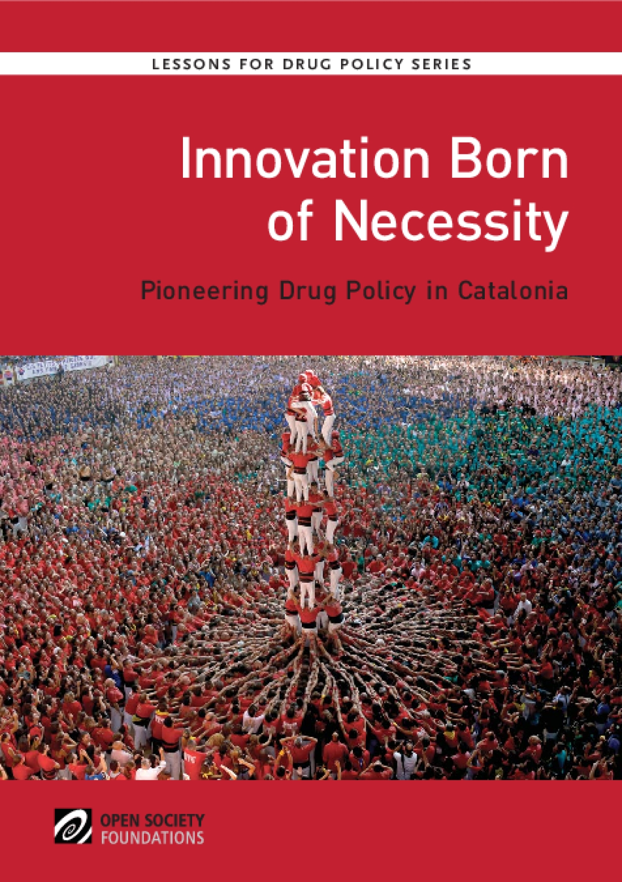 Innovation Born of Necessity: Pioneering Drug Policy in Catalonia