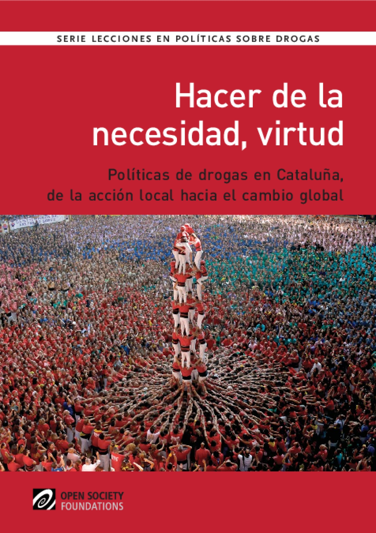 Innovation Born of Necessity: Pioneering Drug Policy in Catalonia: Spanish