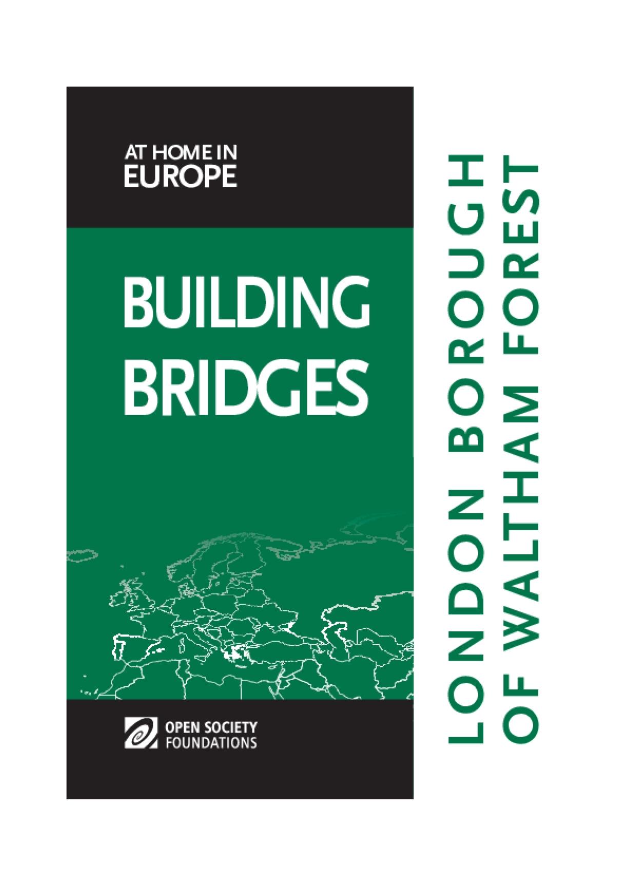 Building Bridges: London Borough of Waltham Forest