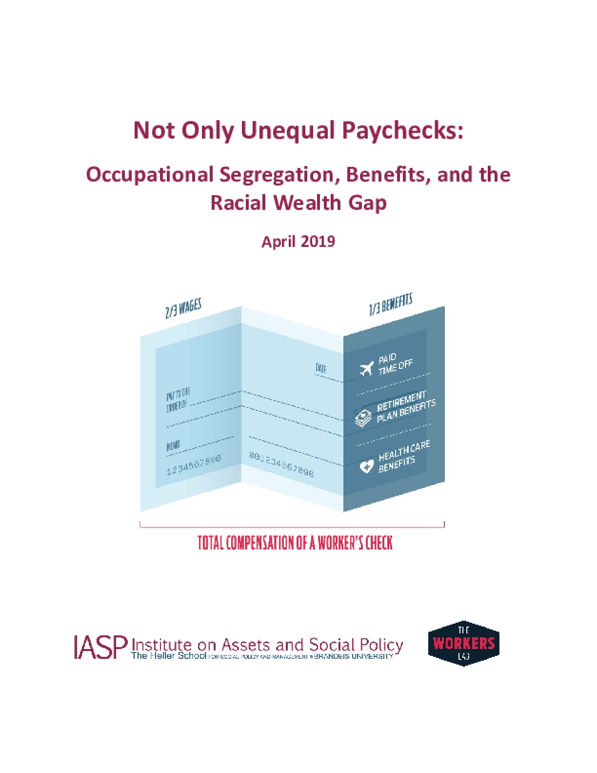 Not Only Unequal Paychecks: Occupational Segregation, Benefits, and the Racial Wealth Gap
