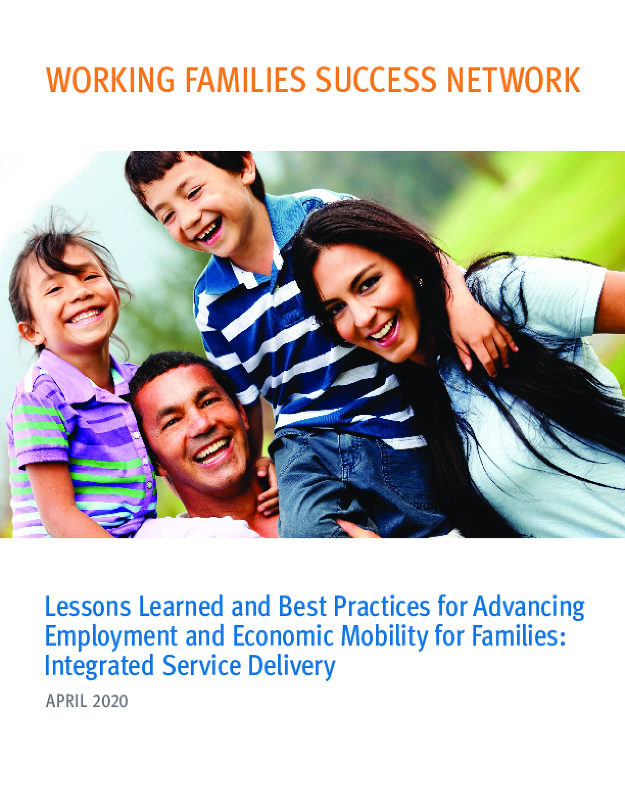 Lessons Learned and Best Practices for Advancing Employment and Economic Mobility for Families: Integrated Service Delivery
