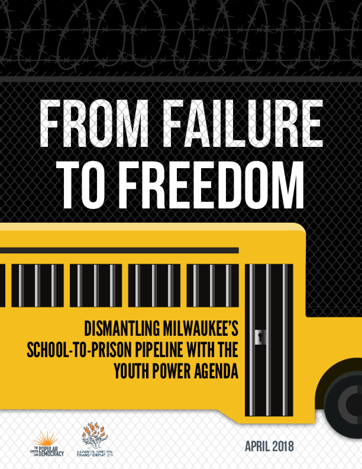 From Failure to Freedom: Dismantling Milwaukee's School-to-Prison Pipeline with the Youth Power Agenda