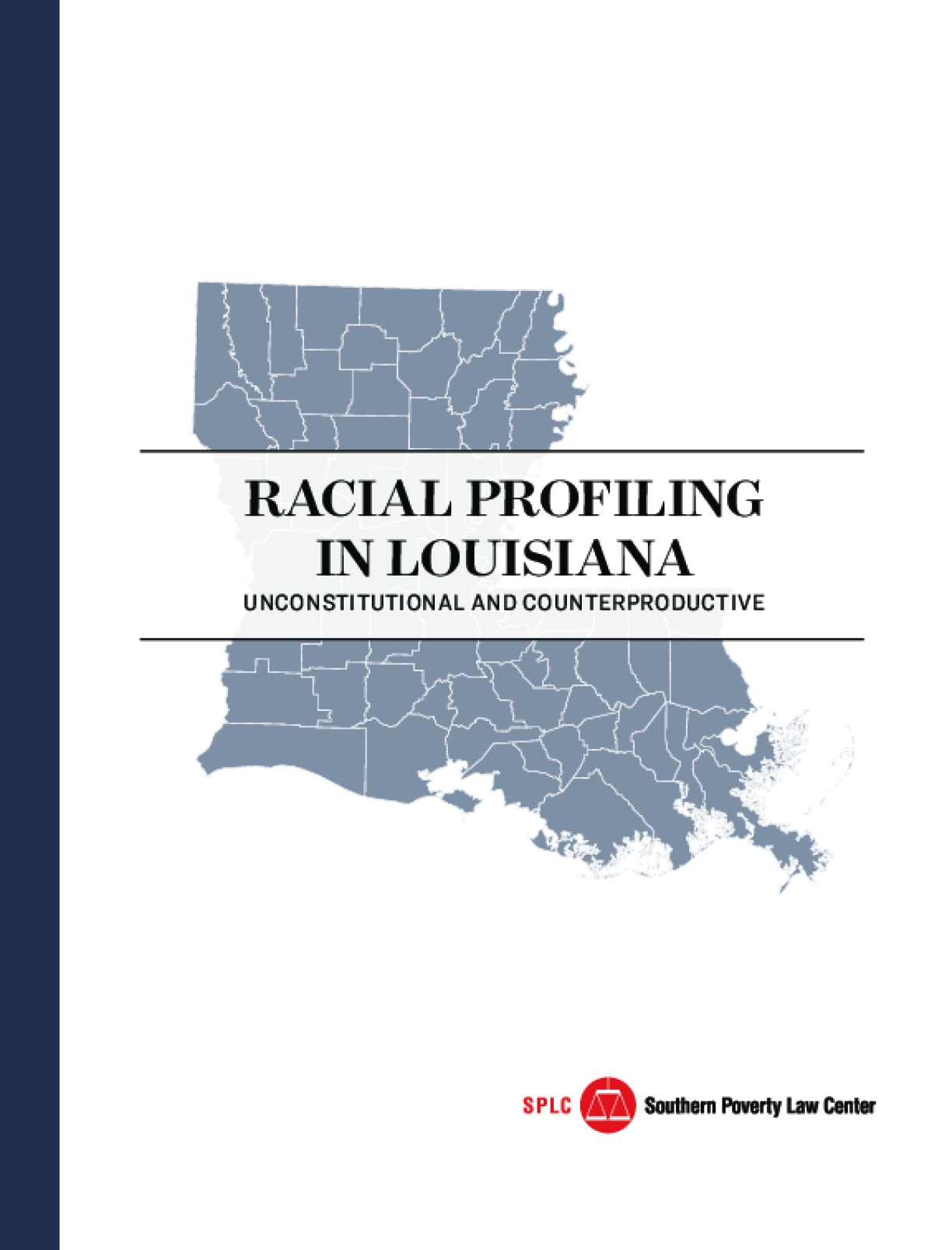 Racial Profiling in Louisiana: Unconstitutional and Counterproductive
