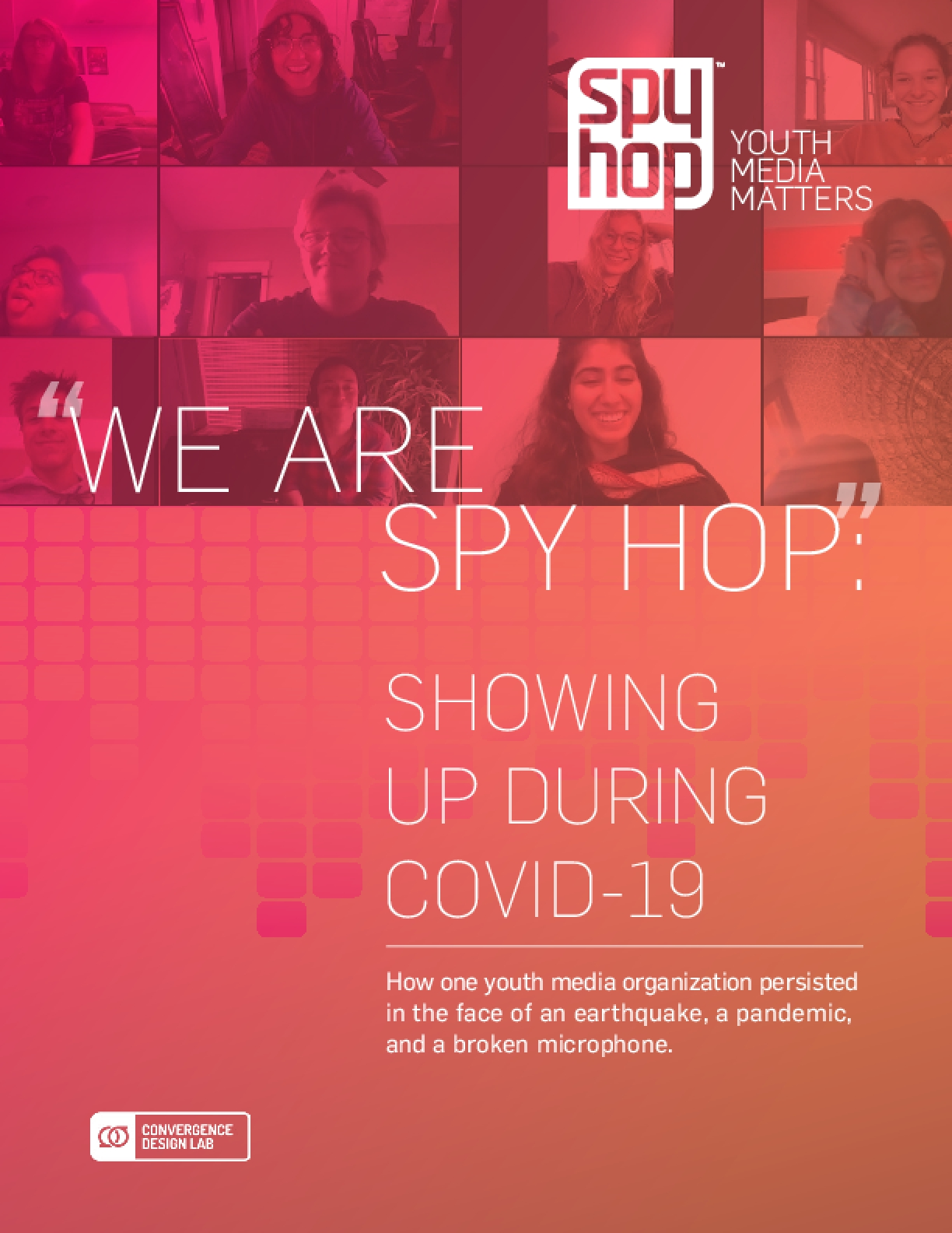 We are Spy Hop: Showing Up During COVID-19