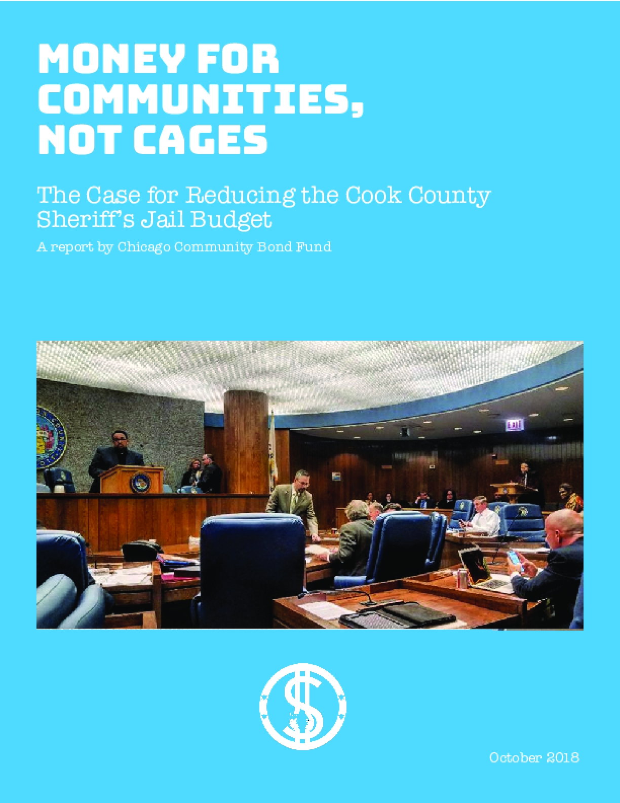 Money for Communities, Not Cages: The Case for Reducing the Cook County Sheriff's Jail Budget
