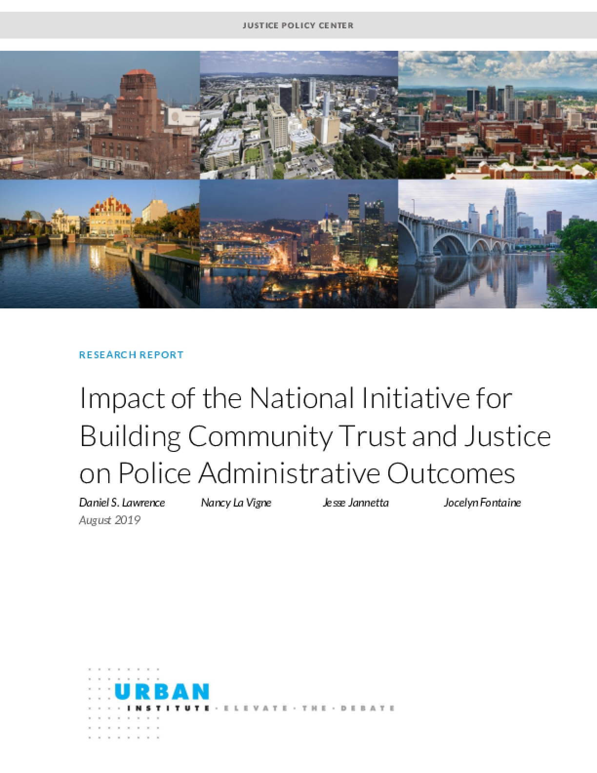 Impact of the National Initiative for Building Community Trust and Justice on Police Administrative Outcomes