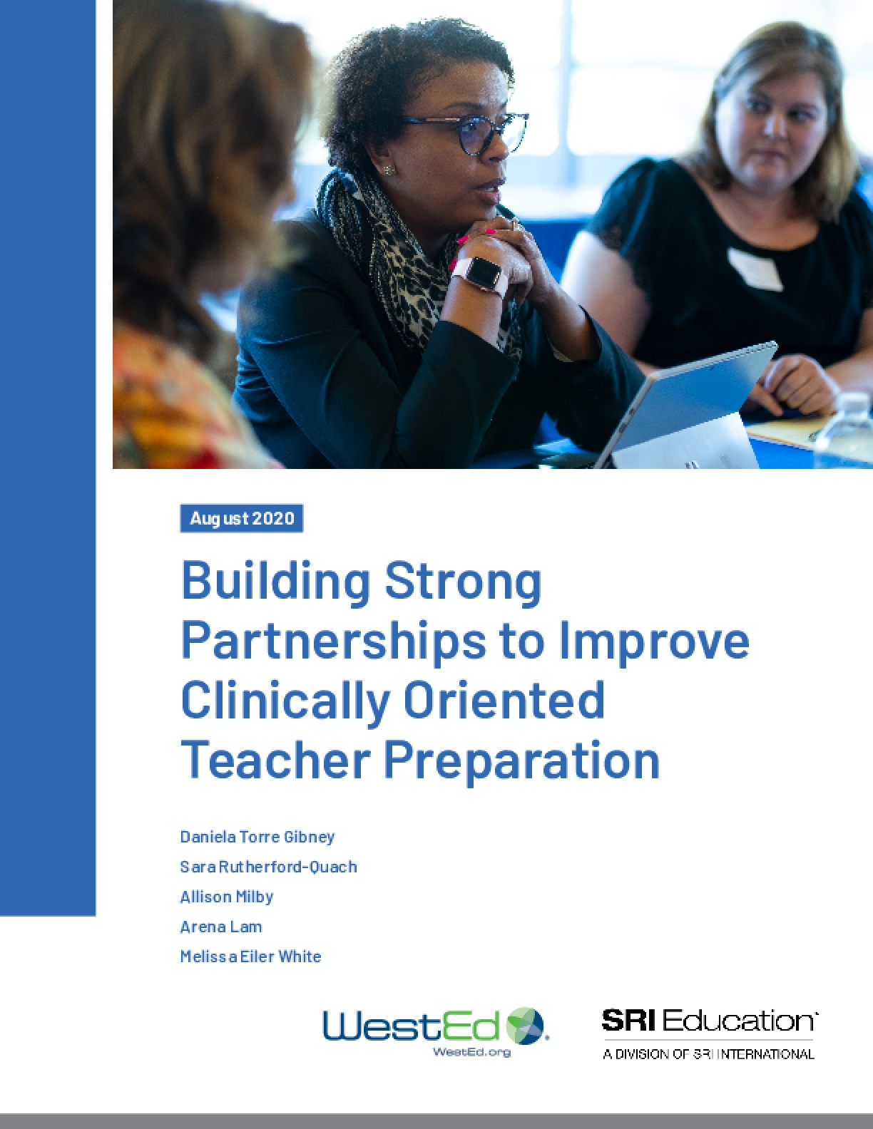 Building Strong Partnerships to Improve Clinically Oriented Teacher Preparation