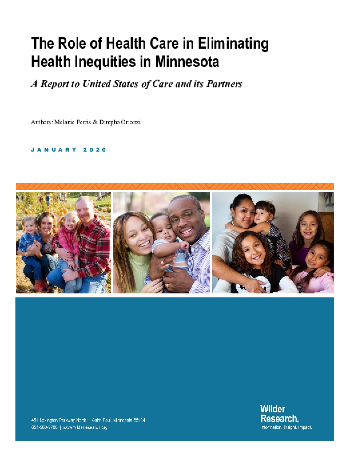 The Role of Health Care in Eliminating Health Inequities in Minnesota: A Report to United States of Care and its Partners