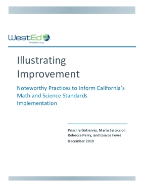 Illustrating Improvement: Noteworthy Practices to Inform California's Math and Science Standards Implementation