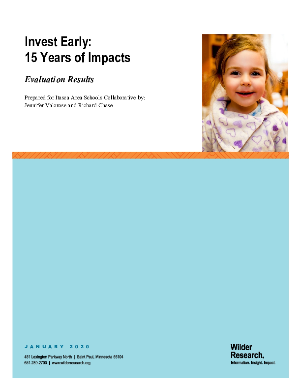 Invest Early: 15 Years of Impacts: Evaluation Results