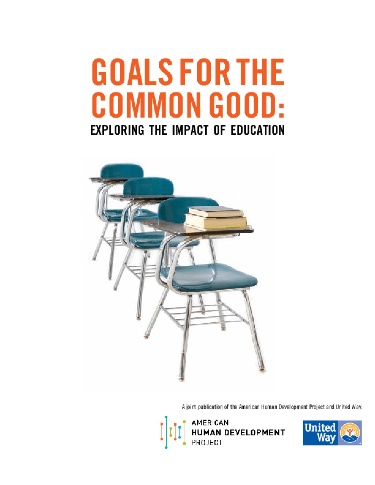 Goals for the Common Good: Exploring the Impact of Education