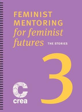 Feminist Mentoring For Feminist Futures – Part 3: The Stories
