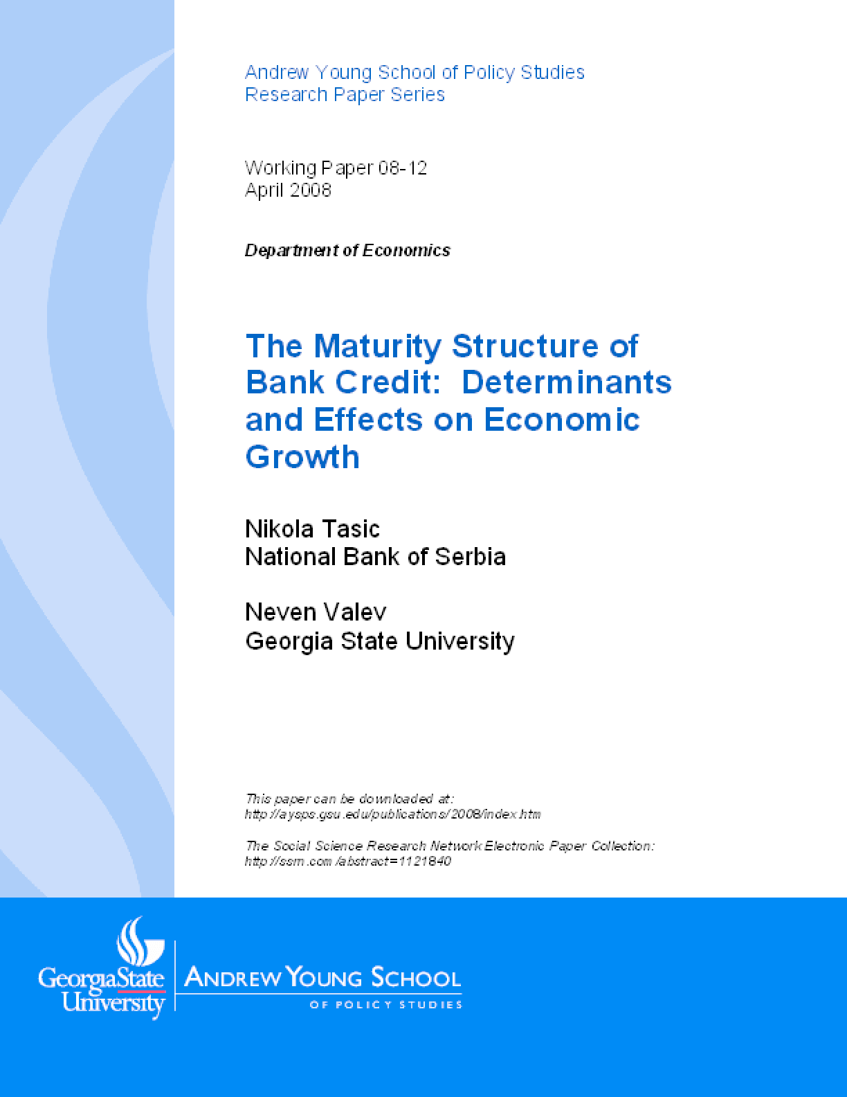 The Maturity Structure of Bank Credit: Determinants and Effects on Economic Growth