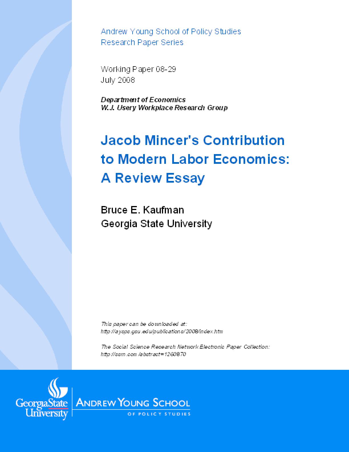 Jacob Mincer's Contribution to Modern Labor Economics: A Review Essay