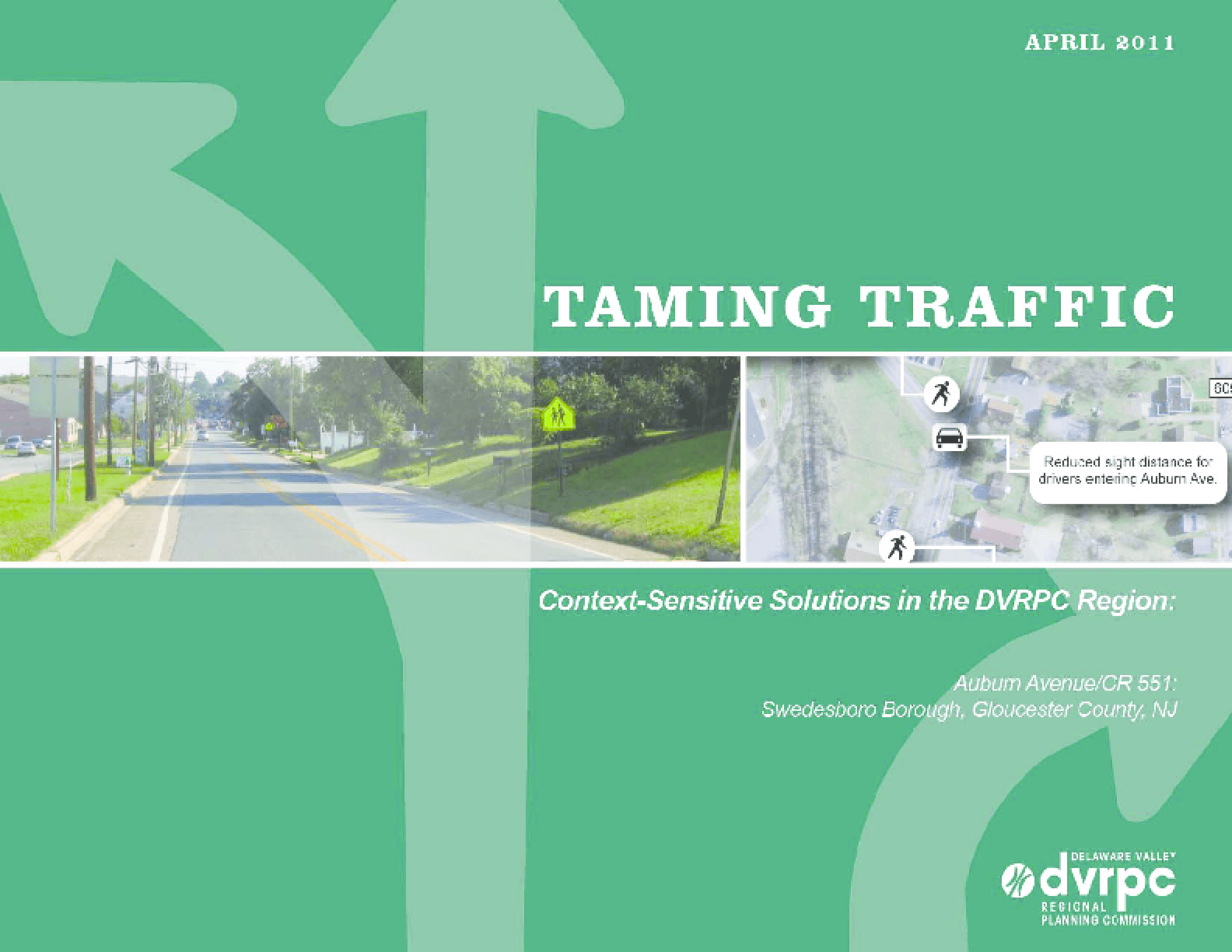 Taming Traffic: Context Sensitive Solutions in the DVRPC Region