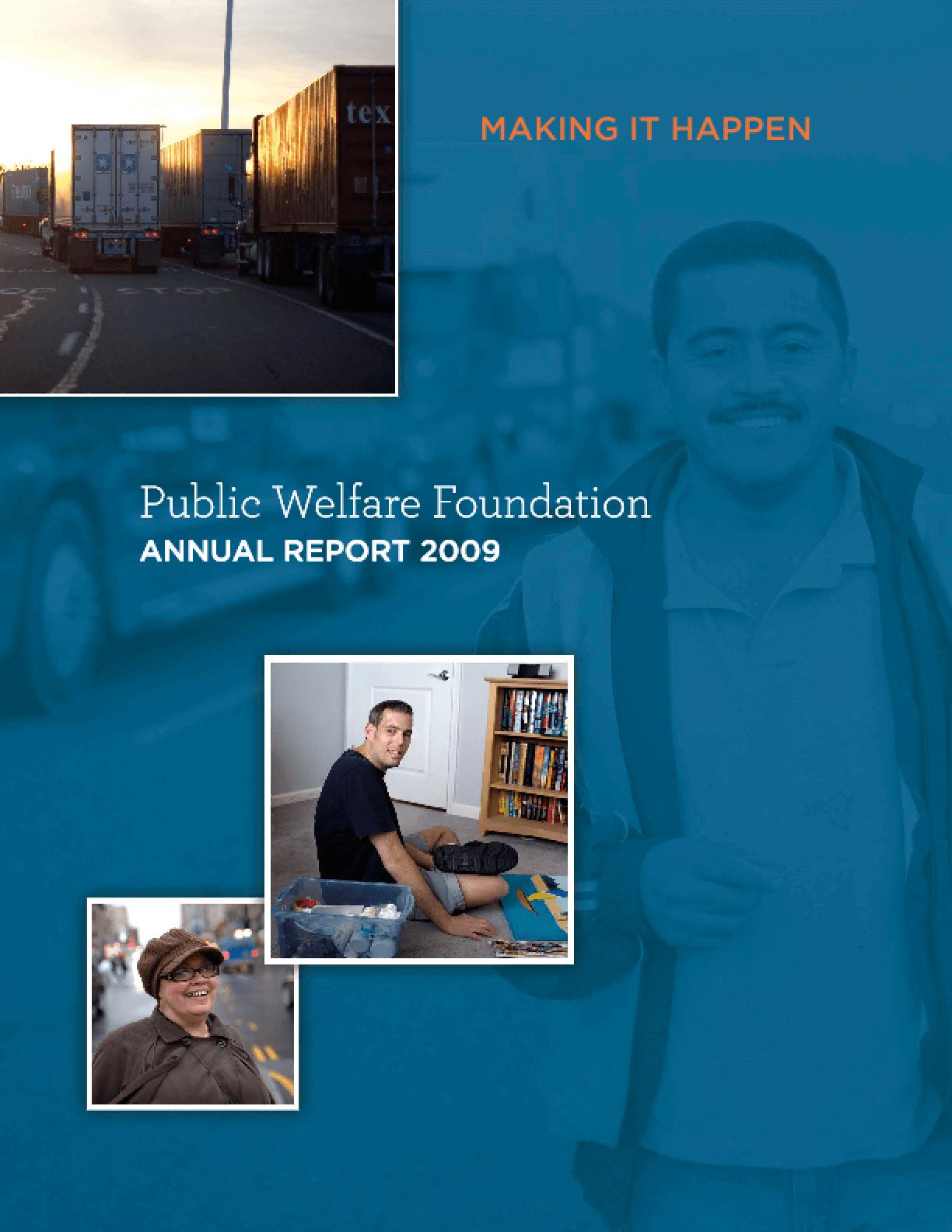 Public Welfare Foundation - 2009 Annual Report: Making It Happen