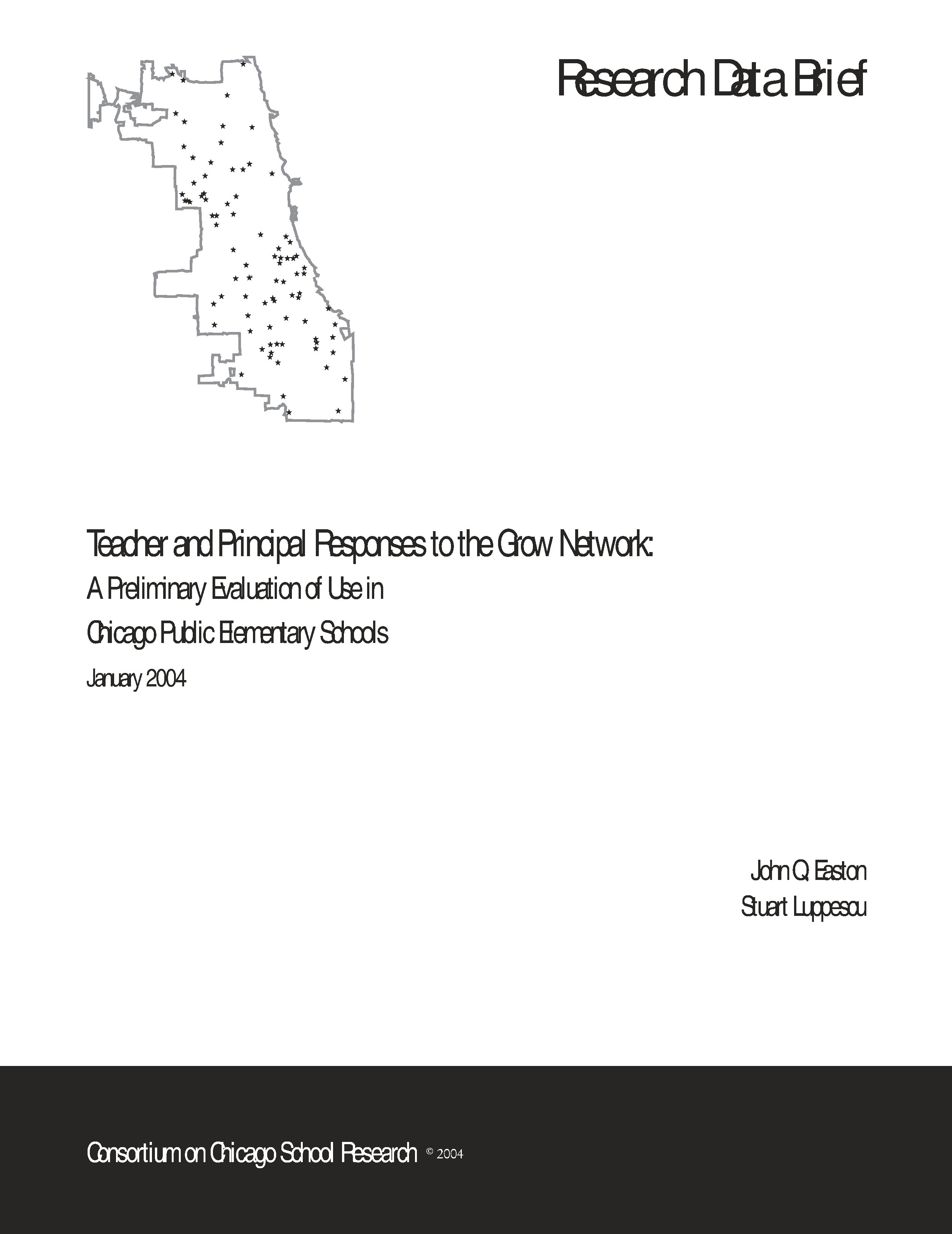 Teacher and Principal Responses to the Grow Network: A Preliminary Evaluation of Use in Chicago Public elementary schools