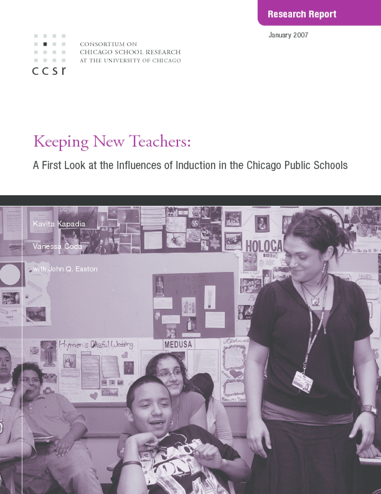 Keeping New Teachers: A First Look at the Influences of Induction in the Chicago Public Schools