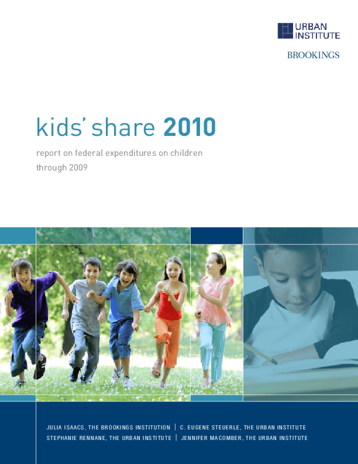 Kids' Share 2010: Report on Federal Expenditures on Children