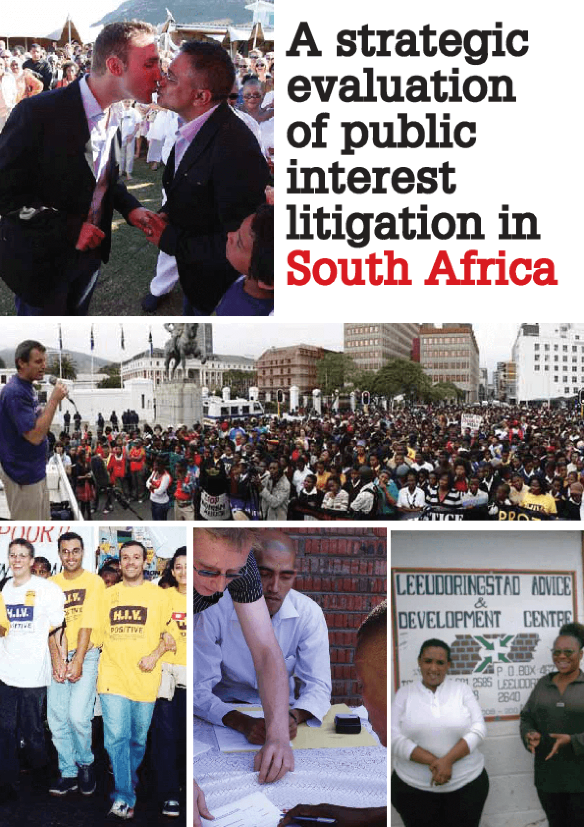 A Strategic Evaluation of Public Interest Litigation in South Africa