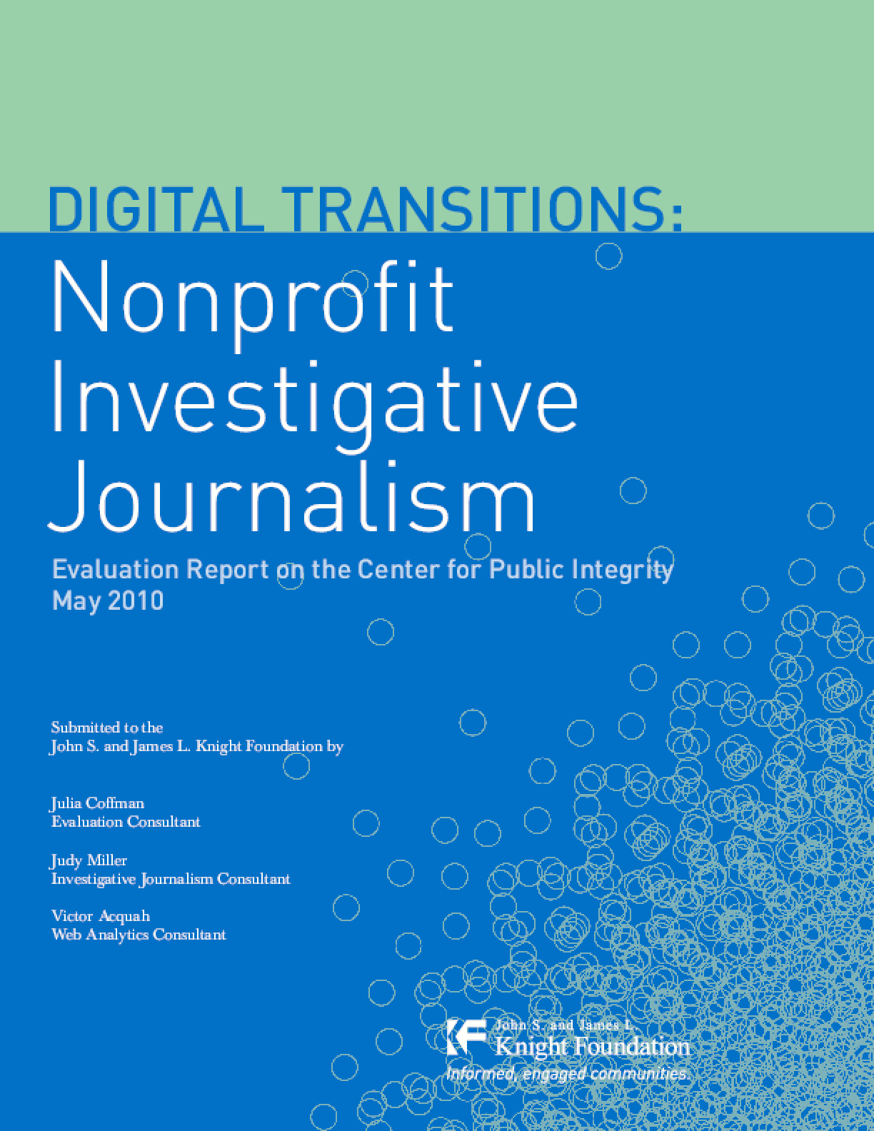 Digital Transitions: Nonprofit Investigative Journalism: Evaluation Report on the Center for Public Integrity