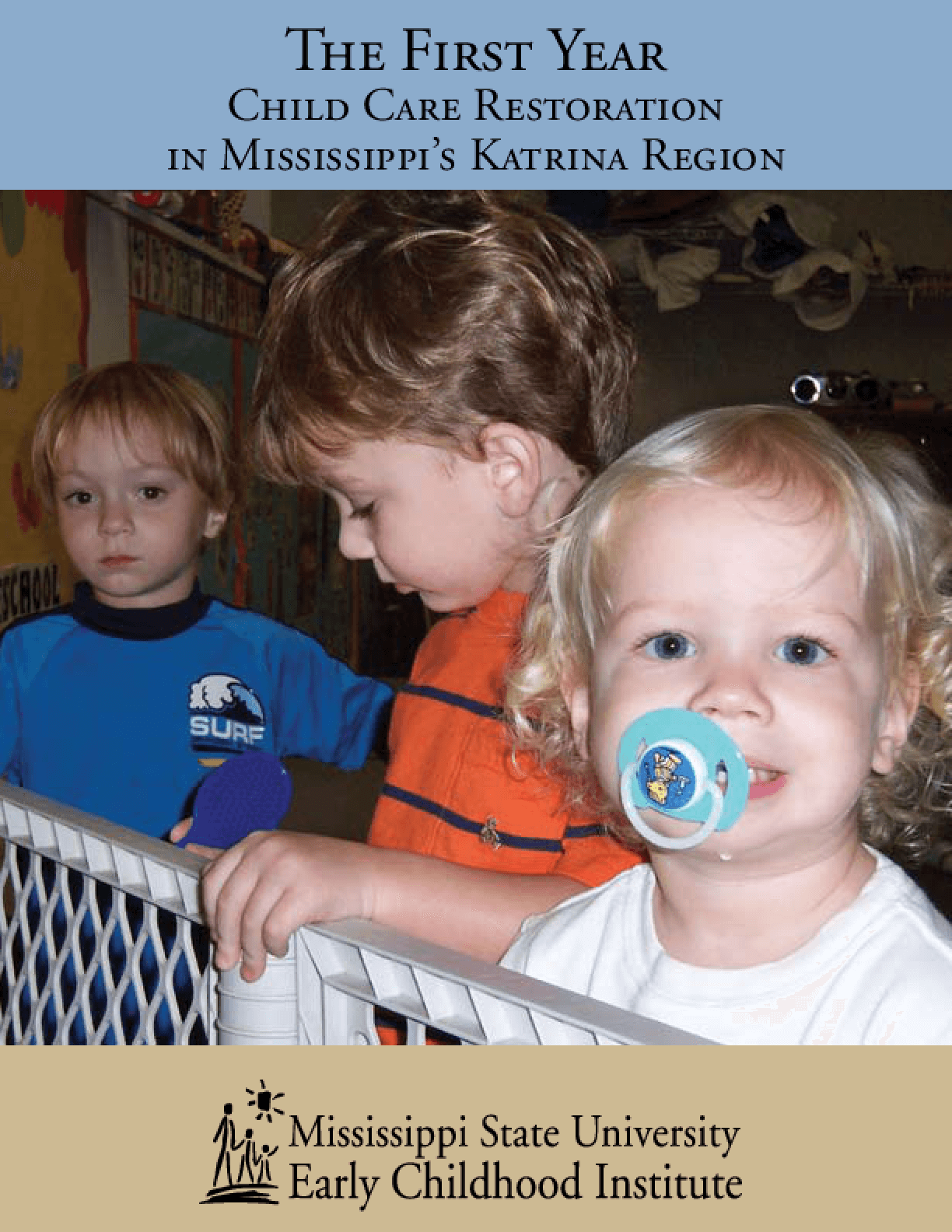 The First Year: Child Care Restoration in Mississippi's Katrina Region